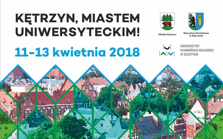 Kętrzyn miastem uniwersyteckim 11-13 kwietnia 2018