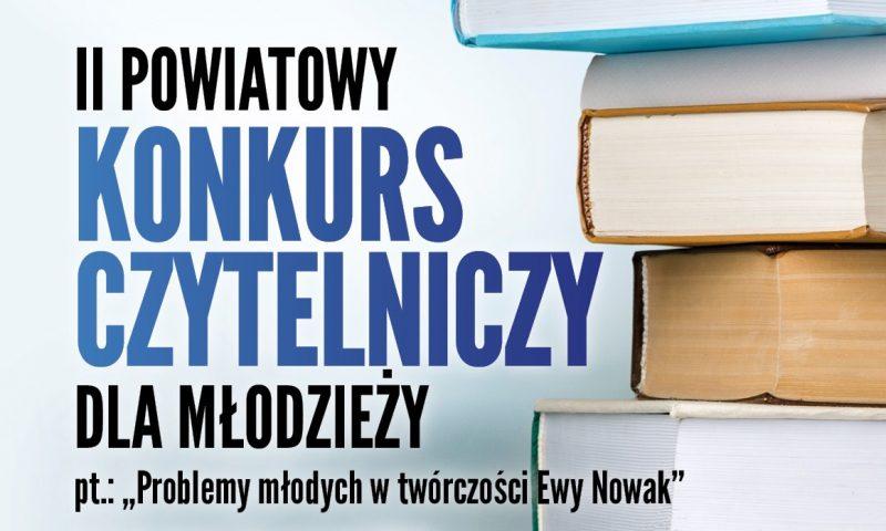 Powiatowa Biblioteka Publiczna zaprasza na II Powiatowy Konkurs Czytelniczy dla młodzieży