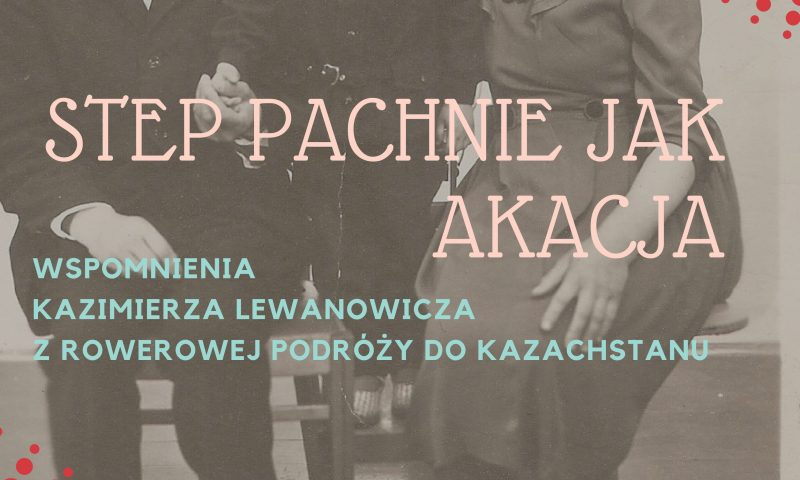 Spotkanie z podróżnikiem Kazimierzem Lewanowiczem