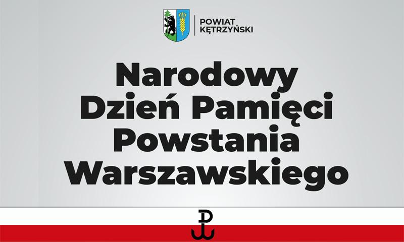 1 sierpnia – Narodowy Dzień Pamięci Powstania Warszawskiego