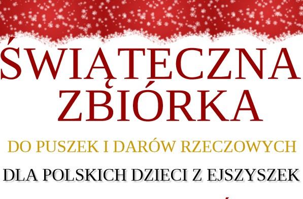 Świąteczna Zbiórka dla polskich dzieci z Ejszyszek