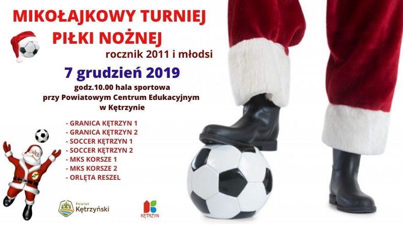 Mikołajkowy Turniej Piłki Nożnej – 07.12.2019 r.
