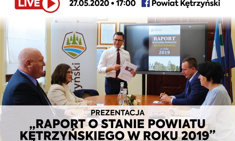 """Prezentacja """"Raportu o stanie Powiat Kętrzyński w roku 2019"""""""