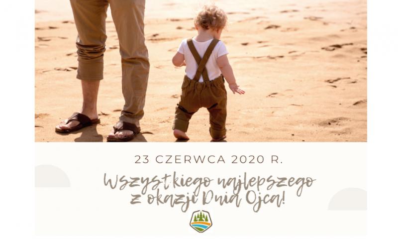 23 czerwca 2020 r. – Dzień Ojca