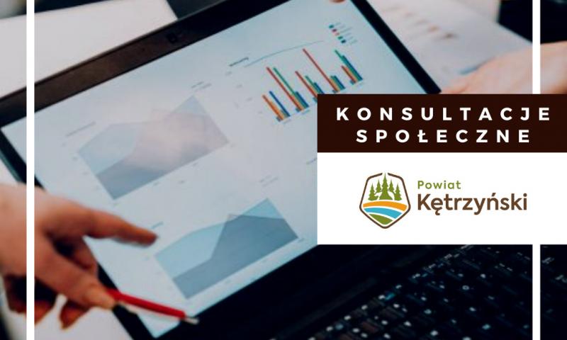 Konsultacje społeczne Programu Współpracy Powiatu Kętrzyńskiego z organizacjami pozarządowymi oraz podmiotami, o których mowa w art. 3 ust. 3 ustawy z dnia 24 kwietnia 2003r. o działalności pożytku publicznego i o wolontariacie na rok 2021