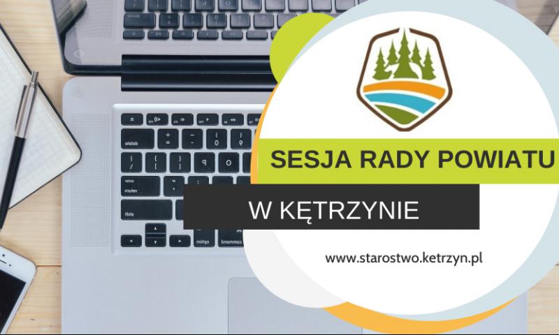 Informacja o XXIII sesji VI kadencji Rady Powiatu w Kętrzynie