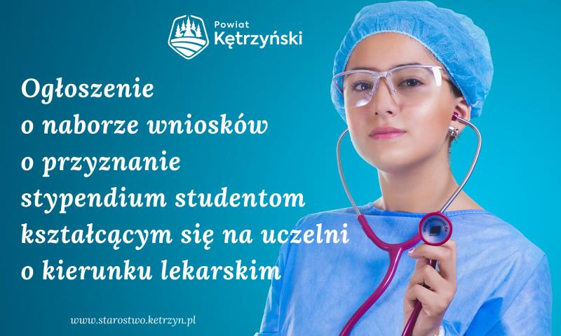Ogłoszenie o naborze wniosków o przyznanie stypendium studentom kształcącym się na kierunku lekarskim