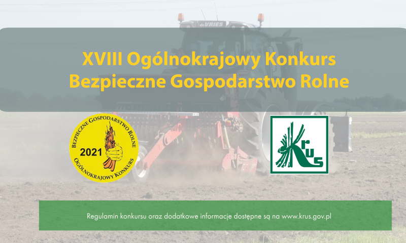 XVIII Ogólnokrajowym Konkursie Bezpieczne Gospodarstwo Rolne