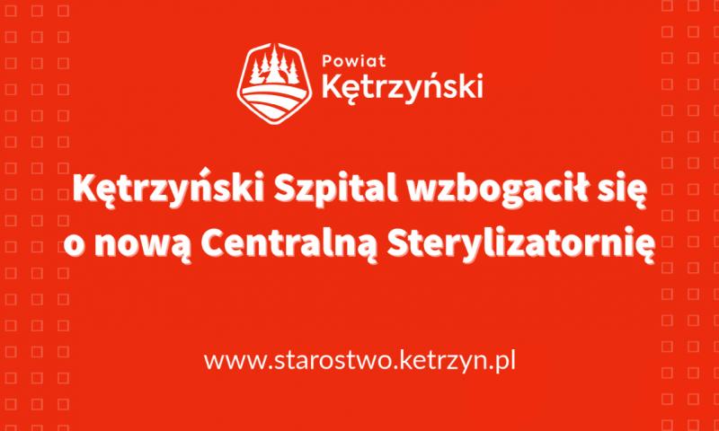 Kętrzyński Szpital wzbogacił się o nową Centralną Sterylizatornię