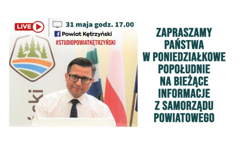 """""""Studio Powiat Kętrzyński"""" – kolejne spotkanie online starosty kętrzyńskiego z mieszkańcami"""