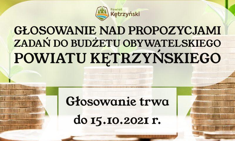 Zapraszamy do udziału w głosowaniu w trzeciej edycji Budżetu Obywatelskiego Powiatu Kętrzyńskiego na 2022 r.