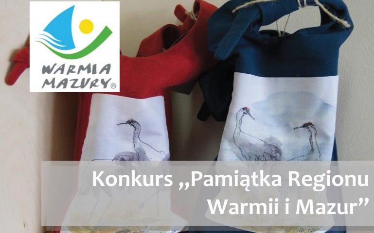"""""""Pamiątka regionu Warmii i Mazur""""- zapraszamy do udziału w konkursie"""