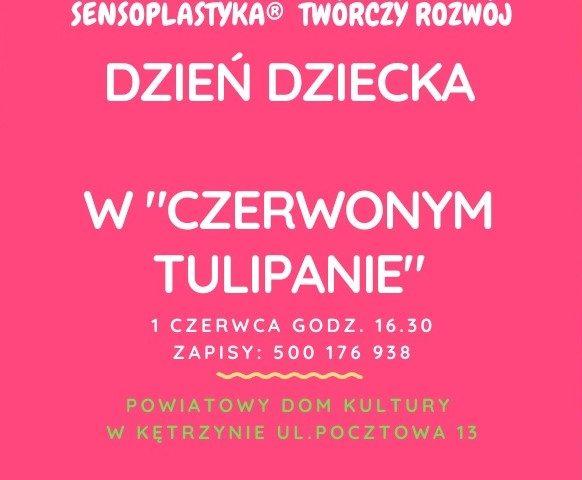 """Sensoplastyka w Powiatowym Domu Kultury """"Czerwony Tulipan"""" na Dzień Dziecka"""