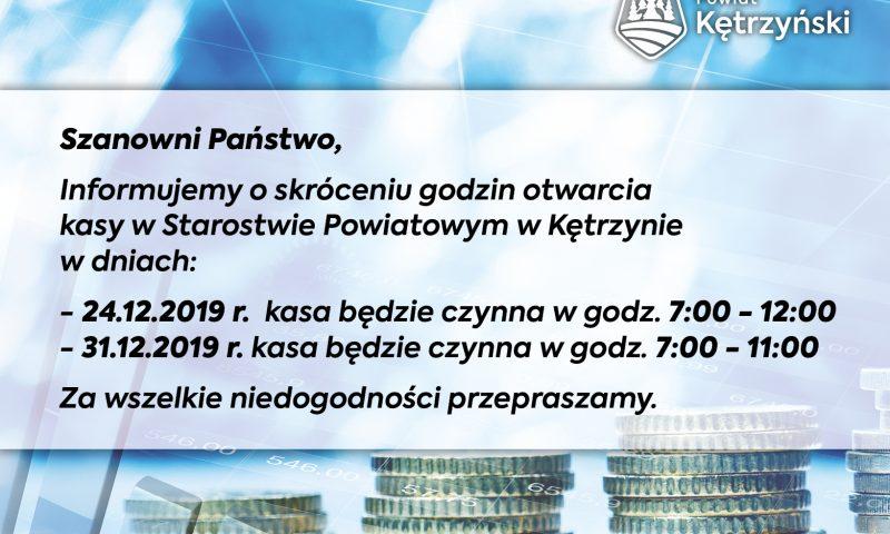 Informacja o skróceniu godzin otwarcia kasy w Starostwie Powiatowym w Kętrzynie w dn. 24.12. i 31.12.2019 r.