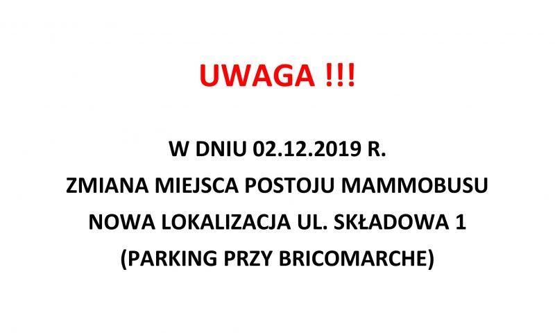 UWAGA! Zmiana postoju Mammobusu w dniu 02.12.2019 r.