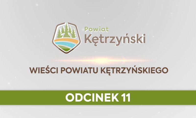 Wieści Powiatu Kętrzyńskiego – odcinek 11