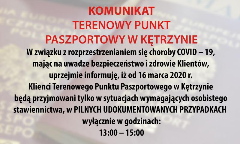 Komunikat Terenowego Punktu Paszportowego w Kętrzynie
