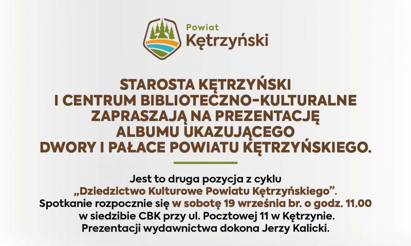 Zaproszenie na prezentację albumu ukazującego dwory i pałace powiatu kętrzyńskiego
