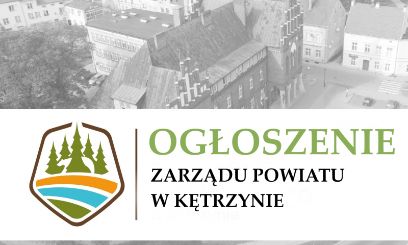 Ogłoszenie Zarządu Powiatu  w Kętrzynie w sprawie otwartego konkursu ofert w zakresie prowadzenia punktu nieodpłatnej pomocy prawnej