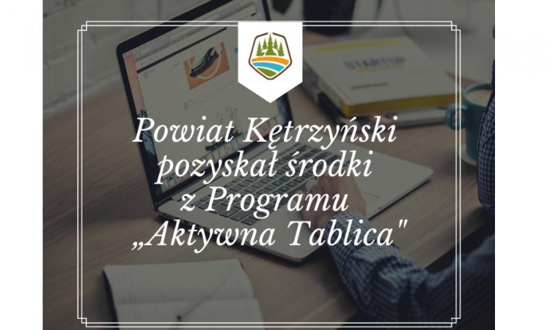 """Powiat kętrzyński pozyskał środki z Programu """"Aktywna Tablica"""""""