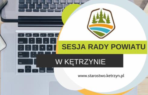 Informacja o XXXVIII sesji VI kadencji Rady Powiatu w Kętrzynie – posiedzenie zdalne