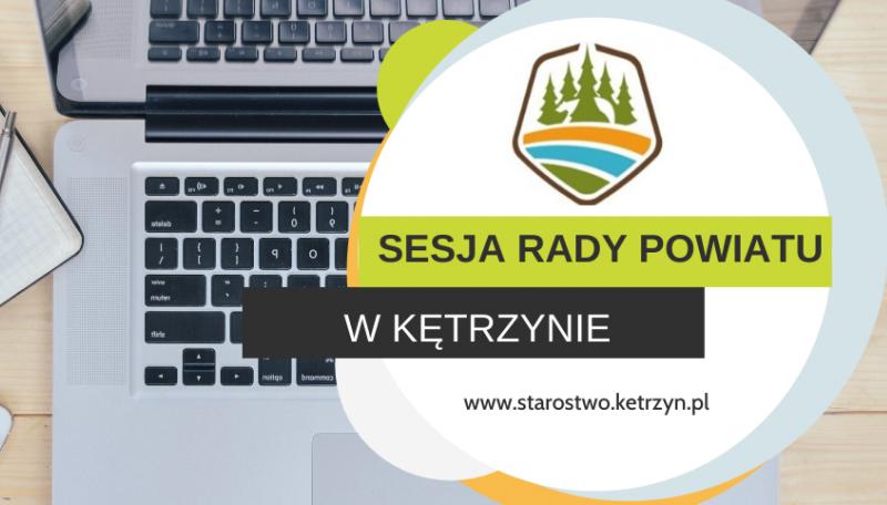 Informacja o XXXIV sesji VI kadencji Rady Powiatu w Kętrzynie – posiedzenie zdalne