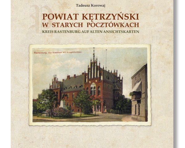 Powiat Kętrzyński w starych pocztówkach
