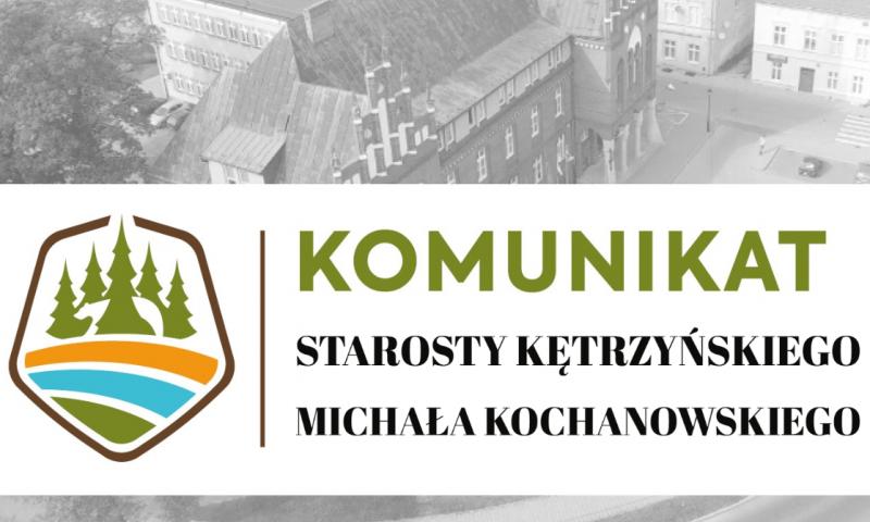Komunikat starosty kętrzyńskiego dotyczący zmian w obsłudze interesantów