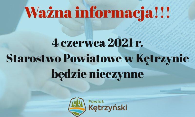 Dnia 4 czerwca 2021 r. Starostwo Powiatowe w Kętrzynie będzie nieczynne