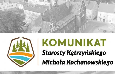 Komunikat starosty kętrzyńskiego