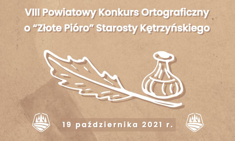 """Zapraszamy do udziału w konkursie ortograficznym o """"Złote Pióro"""" Starosty Kętrzyńskiego"""