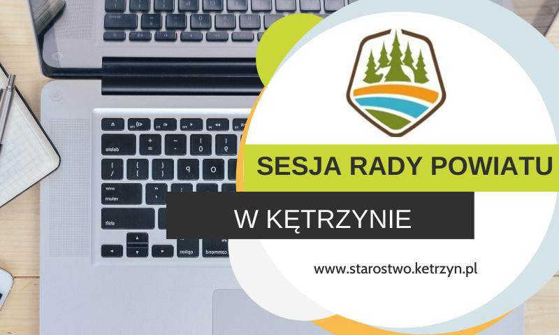 Informacja o XL sesji VI kadencji Rady Powiatu w Kętrzynie